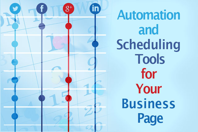 Automation and Scheduling Tools for Your Business Page