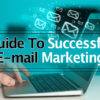 Guide to Successful Email Marketing